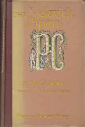 The Pickwick Papers (Illustrated Modern Library). Charles Dickens.