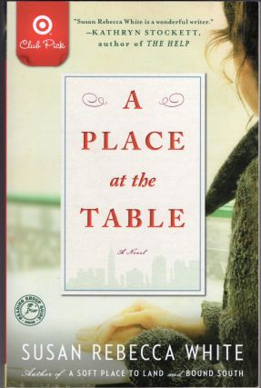 A Place at the Table. Susan Rebecca White