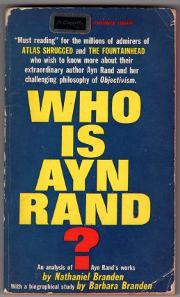 Who is Ayn Rand? Nathaniel Branden