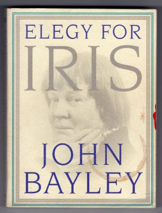 Elegy for Iris. John Bayley