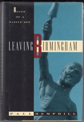 Leaving Birmingham. PAUL HEMPHILL