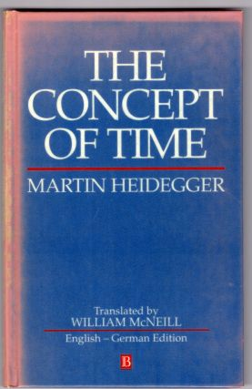 The Concept of Time (English, German and German Edition). Martin Heidegger