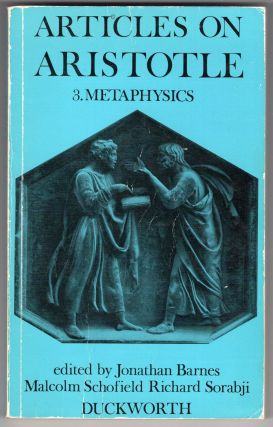 Articles on Aristotle. 3: Metaphysics