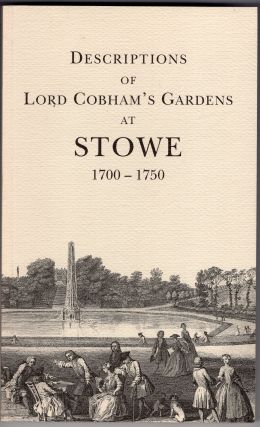 Descriptions of Lord Cobham's gardens at Stowe (1700-1750) (Buckinghamshire Record Society). G B....
