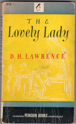 The Lovely Lady. D H. Lawrence