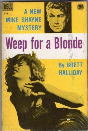 Weep for a Blonde. Brett Halliday