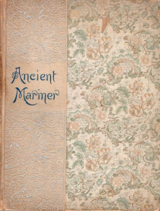 The Rime of the Ancient Mariner in seven parts ( Illustrated by Gustave Dore, Birket Foster, and...