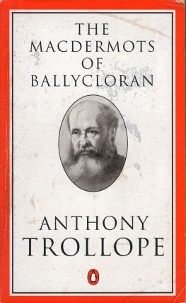 Macdermots of Ballycloran. Ed AnthonyTrollope