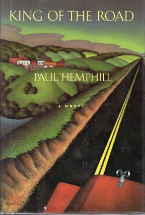 King of the Road. PAUL HEMPHILL