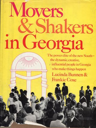 Movers & Shakers in Georgia. Lucinda Bunnen, Frankie Coxe