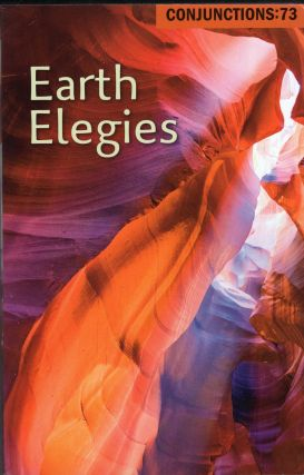 Earth Elegies. Conjunctions:73, Bradford Morrow