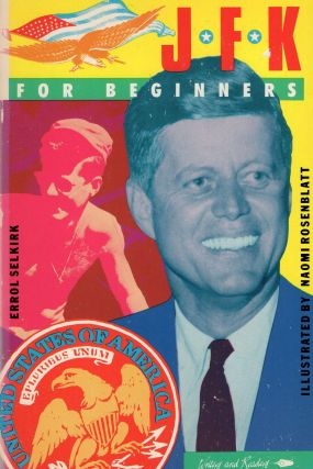 JFK for Beginners. ERROL SELKIRK