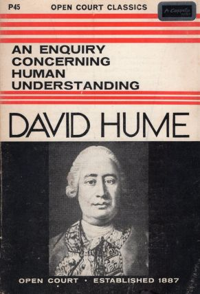An Enquiry Concerning Human Understanding and A Treatise of Human Nature (Selections From). David...