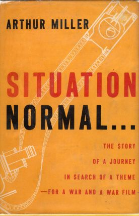 Situation Normal. Arthur Miller