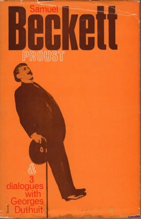 Proust & 3 Dialogues with Georges Duthuit. Samuel Beckett, Georges Duthuit