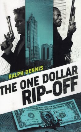 The One Dollar Rip-Off (Hardman). Ralph Dennis