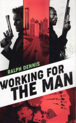 Working for the Man (Hardman). Ralph Dennis