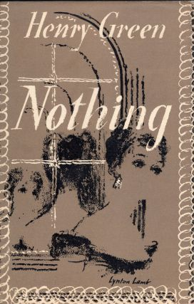 Nothing. Henry Green
