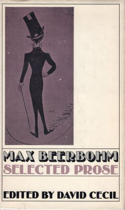 Selected Prose. Max BEERBOHM