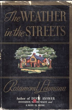 The Weather in the Streets. Rosamond Lehmann