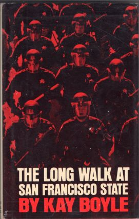 The long walk at San Francisco State, and other essays. Kay Boyle