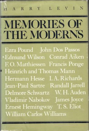 Memories of the Moderns: Critical essays. Harry Levin
