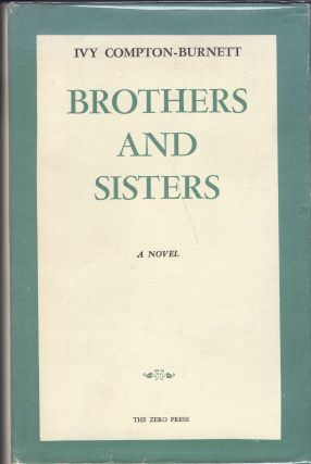 Brothers and sisters,: A novel. I. Compton-Burnett