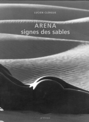 Arena (Photographie) (French Edition). Lucien Clergue