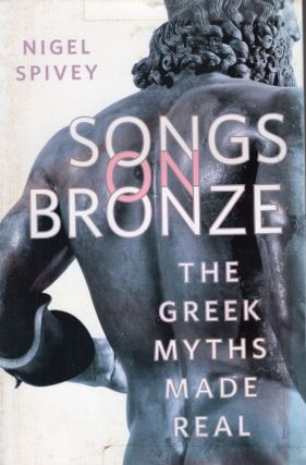 Songs on Bronze (THE GREEK MYTHS MADE REAL