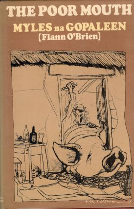 The poor mouth (An béal bocht);: A bad story about the hard life. Flann O'Brien, Patrick C....