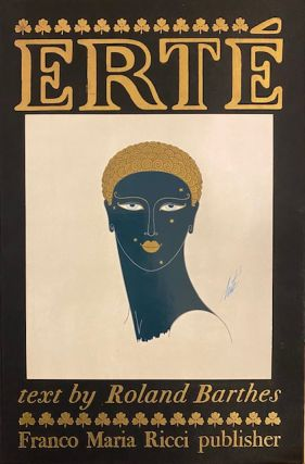 ERTÉ. Romain de Tirtoff. ERTÉ Romain de Tirtoff, Roland Barthes, William Weaver, Sal...