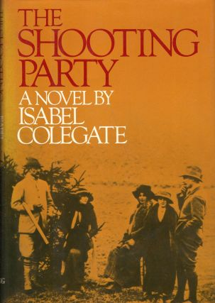 The Shooting Party. Isabel Colegate