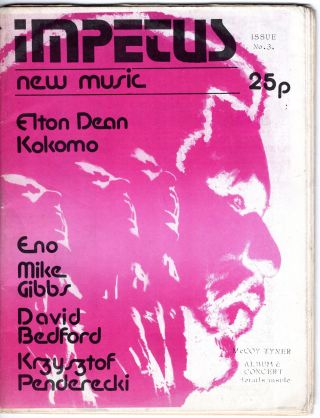 Impetus: New Music: Issue No, 3 (Elton Dean, Kokomo, Eno, Mike Gibbs, David Bedford, Krzysztof...