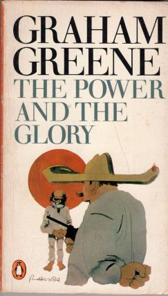 The Power and the Glory. Graham Greene