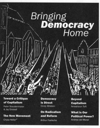 Bringing Democracy Home. Cindy Milstein, Andrea del Moral, Arthur Foelsche, Peter Staudenmaier,...