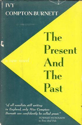 The Present and the Past. Ivy Compton-Burnett