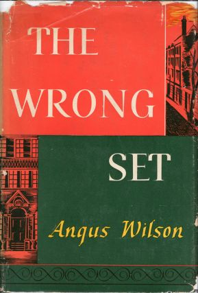 The Wrong Set and other stories. Angus Wilson