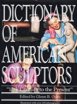 Dictionary of American Sculptors: 18th Century to the Present