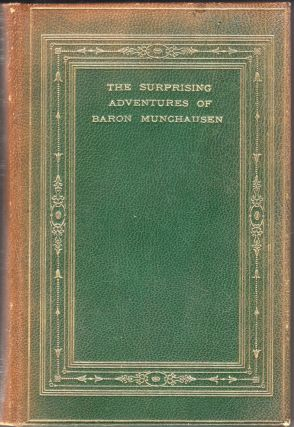 The Surprising Adventures of Baron Munchausen. Thomas Seccombe, William Stang, J. B. Clark