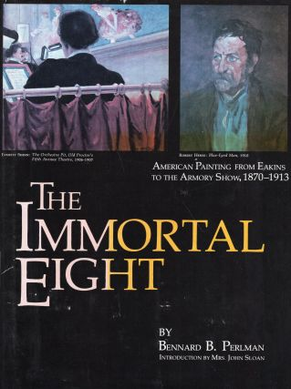 Immortal Eight. BENNARD B. PERLMAN