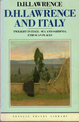 D. H. Lawrence and Italy (Travel Library, Penguin). D. H. Lawrence