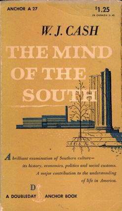 The mind of the South (A 27). W. J. Cash