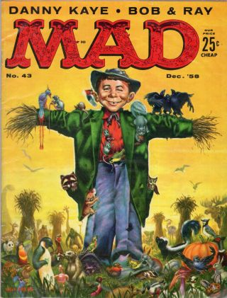 Mad Magazine (Volume 1, No. 43 Dec. 1958) Alfred E. Neuman, Scarecrow cover by Kelly Freas....