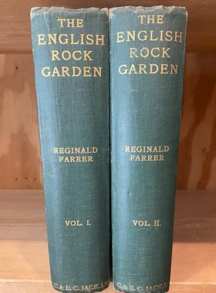 The English Rock-Garden: 2 volume set. Reginald Farrer