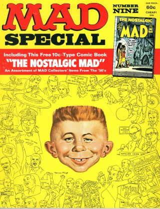 MAD Special Number Nine Including This Free 10 Cent Type Comic Book, the Nostalgic Mad, an...