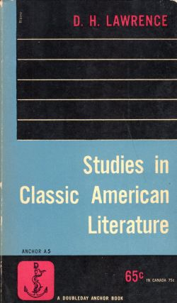 Studies in Classic American Literature (A 5). D. H. Lawrence